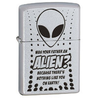 Zippo Was your Father an Alien Satin Chrome Finish Cigar Cigarette Lighter