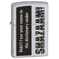 Zippo Didn't I See Your Name Satin Chrome Finish Cigar Cigarette Lighter